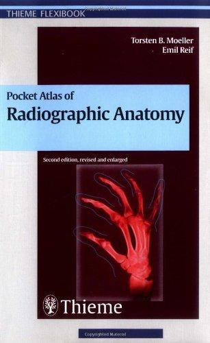 Pocket Atlas of Radiographic Anatomy (2nd edition)