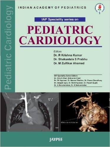 IAP Specialty Series on Pediatric Cardiology PDF