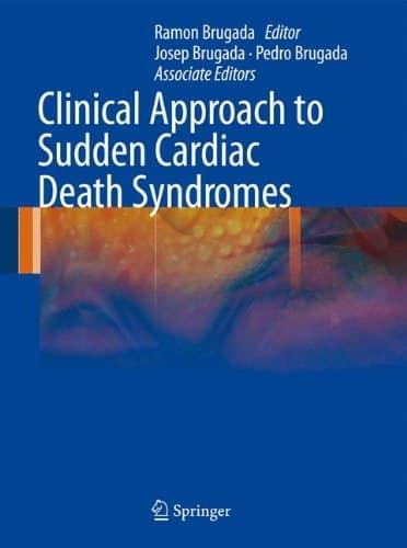 Clinical Approach to Sudden Cardiac Death Syndromes PDF