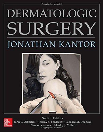 Dermatologic Surgery 1st edition PDF