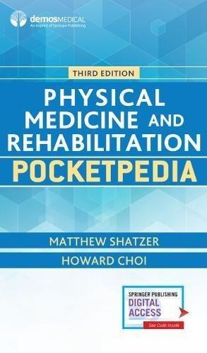 Physical Medicine And Rehabilitation Pocketpedia 3rd Edition PDF Free Download
